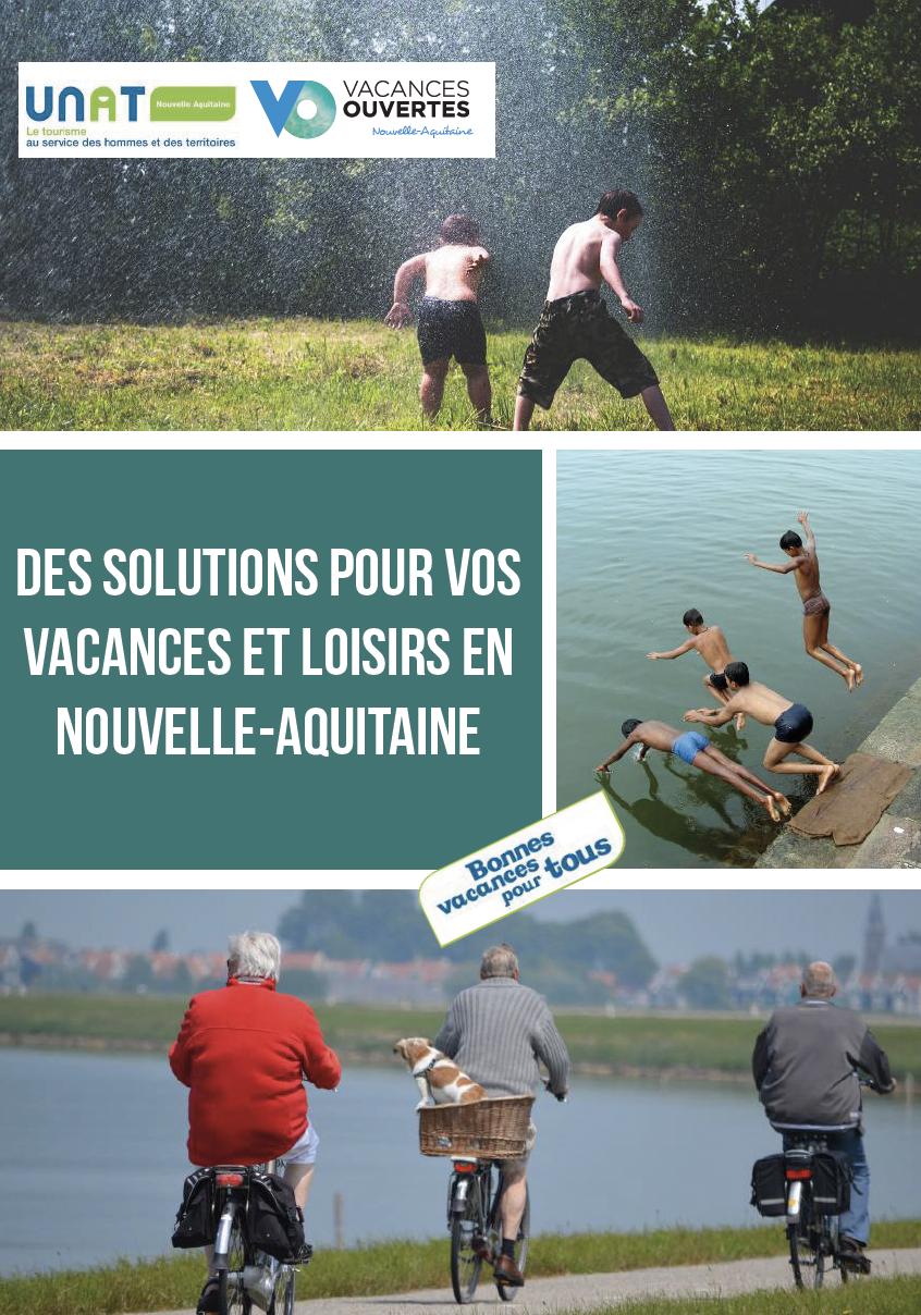 Guide des solutions pour vos vacances et loisirs en Nouvelle-Aquitaine